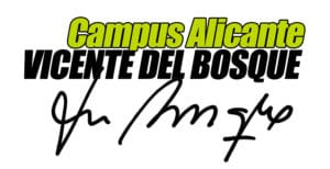 Campus Vicente del Bosque Alicante